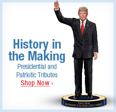 History in the Making - Presidential and Patriotic Tributes - Shop Now