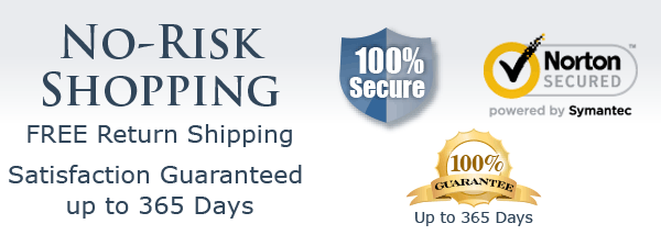 No-Risk Shopping: FREE Return Shipping –Satisfaction Guaranteed up to 365 Days