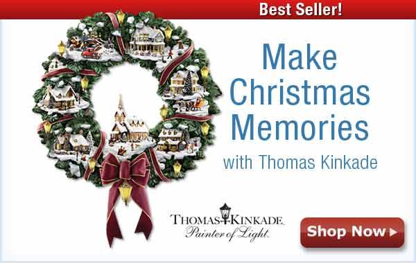 Make Christmas Memories with Thomas Kinkade - Shop Now