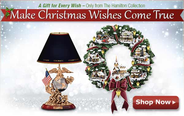 A Gift for Every Wish - Only from The Hamilton Collection - Make Christmas Wishes Come True - Shop Now