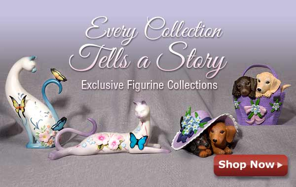 Every Collection Tells a Story - Exclusive Figurine Collections - Shop Now